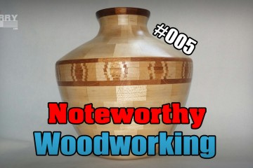 noteworthy woodworking 005
