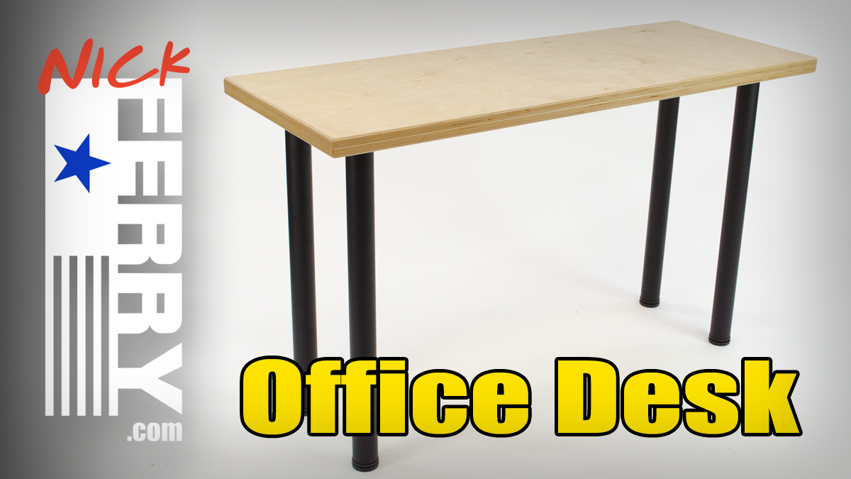 » DIY Office Desk W/ Baltic Birch Top (ep72)
